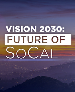 Vision 2030: Future of SoCal